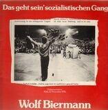 Das Geht Sein' Sozialistischen Gang - Wolf Biermann