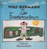 Der Friedensclown - Lieder Für Menschenkinder - Wolf Biermann