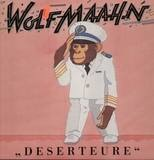 Deserteure - Wolf Maahn