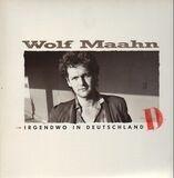 Irgendwo In Deutschland - Wolf Maahn