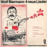 4 Neue Lieder - Wolf Biermann