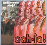 Aah-Ja - Wolf Biermann