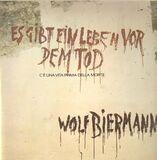 Es gibt ein Leben vor dem Tod - Wolf Biermann