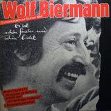 Es Ist Schön Finster Und Schön Licht - Wolf Biermann