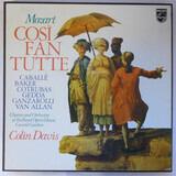 Cosi Fan Tutte - Wolfgang Amadeus Mozart - Sir Colin Davis
