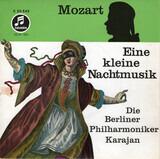 Eine Kleine Nachtmusik - Wolfgang Amadeus Mozart , Berliner Philharmoniker · Herbert von Karajan