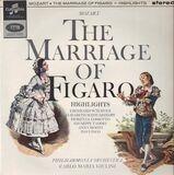 The Marriage Of Figaro - Highlights - Wolfgang Amadeus Mozart , Philharmonia Orchestra , Carlo Maria Giulini