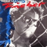 Fieber - Wolf Maahn