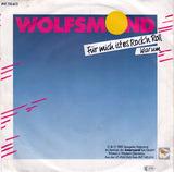 Für Mich Ist Es Rock'n Roll - Wolfsmond