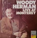 Live At Monterey - Woody Herman