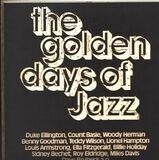 The Golden Days Of Jazz - Woody Herman, Roy Eldridge, Duke Ellington,..