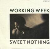 Sweet nothing - Working Week