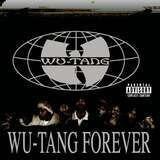 Wu-Tang Forever - Wu-Tang Clan