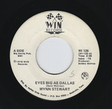 Eyes Big As Dallas - Wynn Stewart