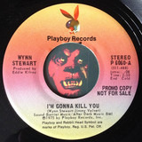 I'm gonna kill you - Wynn Stewart