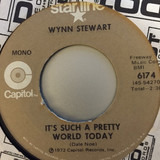 It's Such A Pretty World Today / Goin' Steady - Wynn Stewart