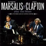 Play The Blues - Live From Jazz At Lincoln Center - Wynton Marsalis & Eric Clapton