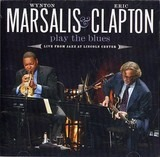 Wynton Marsalis & Eric Clapton Play The Blues - Live From Lincoln Center - Wynton Marsalis & Eric Clapton