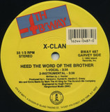 Heed The Word Of The Brother / Raise The Flag - X-Clan