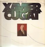 The Best Of Xavier Cugat - Xavier Cugat