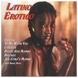 Latino Erotico - Xavier Cugat, José Melis, Joe Cuba Sextet, a.o.