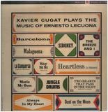 Plays The Music Of Ernesto Lecuona - Xavier Cugat