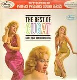 The Best Of Cugat - Xavier Cugat And His Orchestra