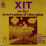 We Live / Reservation Of Education - Xit