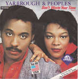 Don't Waste Your Time (Remix) - Yarbrough & Peoples