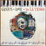 Genius + Love = Yo La Tengo - Yo La Tengo
