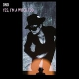 Yes,I'm A Witch Too - Yoko Ono