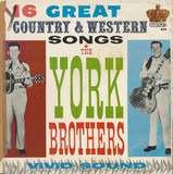16 Great Country & Western Songs - York Brothers