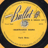 Hamtramck Mama / My Tears Will Never Make You Change - York Brothers
