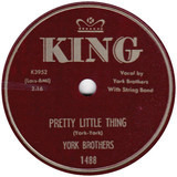 Pretty Little Thing / Don't Take It So Hard - York Brothers