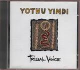 Tribal Voice - Yothu Yindi