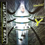 Factor-Y (Remixes) - Yves Deruyter