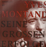 Seine Grossen Erfolge - Yves Montand