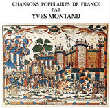 Chansons Populaires De France - Yves Montand