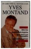 In Giro Per Il Mondo Con Yves Montand - Yves Montand