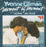 Moment By Moment / You Know I Love You - Yvonne Elliman / Charles Lloyd