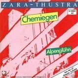 Chemiegen / Alpenglühn - Zara-Thustra