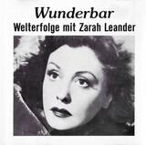 Wunderbar - Welterfolge Mit Zarah Leander - Zarah Leander