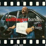 Rares Für Bares - Das Schrägste Aus Fünfzehn Jahren - Zeltinger Band