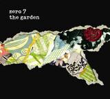 The Garden - Zero 7