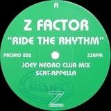 Ride The Rhythm - Z Factor