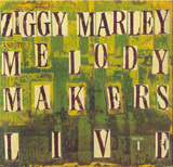 Live Vol. 1 - Ziggy Marley And The Melody Makers