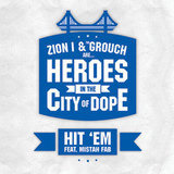 HIT'EM/TRAINS & PLANES - Zion I & The Grouch