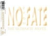 No Fate (The Ultimate Mixes) - Zyon