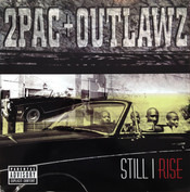 2Pac + Outlawz 2Pac + Outlawz