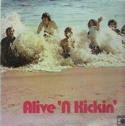 Alive 'N Kickin'